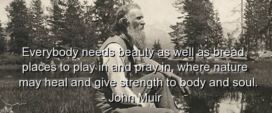 john-muir-quotes-sayings-nature-beauty-soul-wisdom
